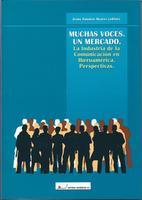 MUCHAS-VOCES.-UN-MERCADO.-LA-INDUSTRIA-DE-LA-COMUNICACION-EN-IBEROAMERICA.-PERSPECTIVAS_medium